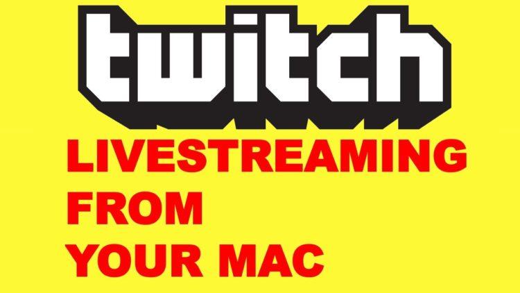Mac Livestreaming Tutorial for Twitch TV (Desktop iMac OSX