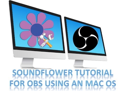 Soundflower Tutorial Installation & Settings for OBS on Mac