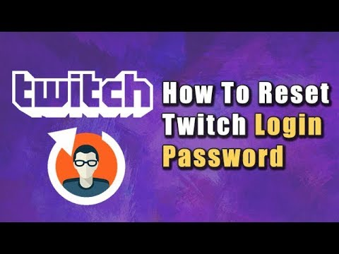 How To Reset Twitch Login Password \u2013 Twitch Tutorials for your Stream