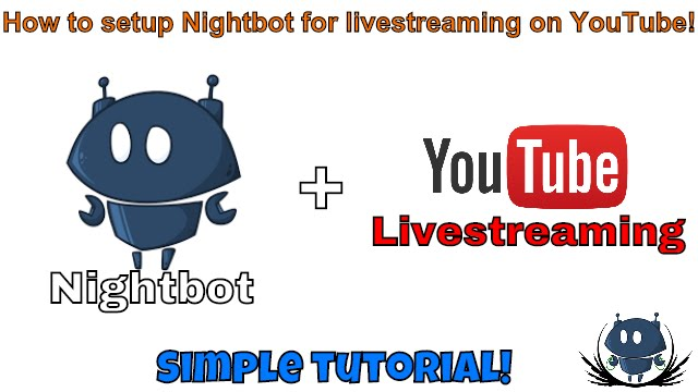 Nightbot Setup Tutorial for YouTube and Twitch Livestreaming