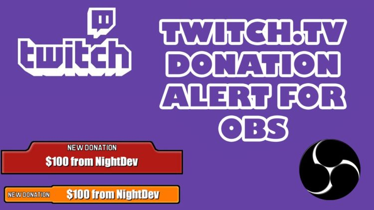 Open Broadcast Software – Twitch Tutorials for your Stream